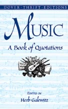 Alfred Publishing 06-415961 Music: A Book of Quotations - Music Book