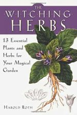 AzureGreen BWITHER Witching Herbs 13 Essential Plants & Herbs by Harold Roth
