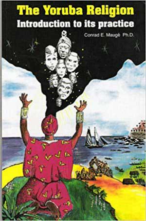 AzureGreen BYORREL Yoruba Religion Introduction to its Practice by Conrad Mauge