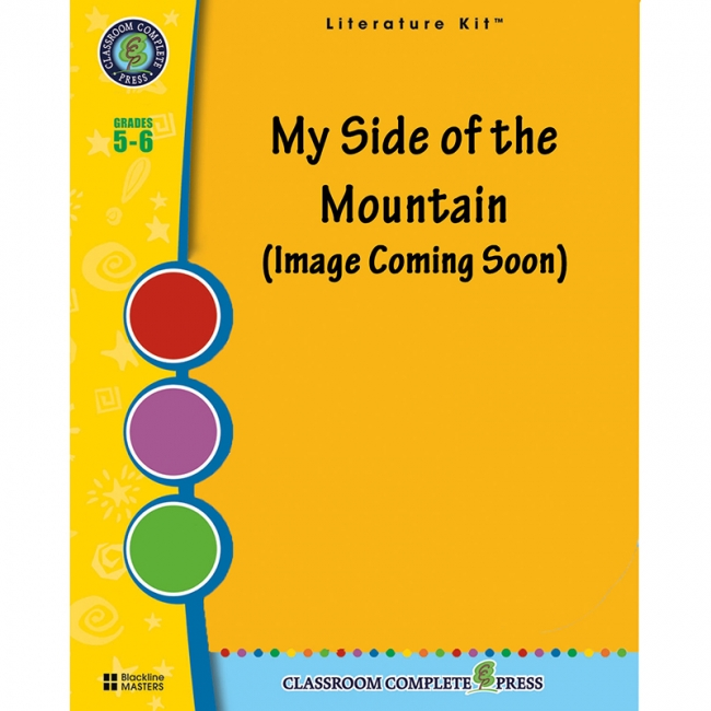 Classroom Complete Press CCP2536 My Side of the Mountain Literature Kit Grades 5-6