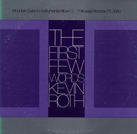 Smithsonian Folkways FW-03580-CCD The First Few Words- Mountain Dulcimer Instrumental Album- Vol. 2