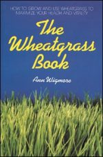 Tribest GPBAW01 The Wheatgrass Book By Ann Wigmore