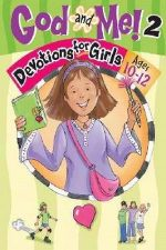 Rose Kidz-Legacy Press-Rainbow 030562 God & Me V2-Devotions for Girls - Ages 10-12 by Dall Jeanette